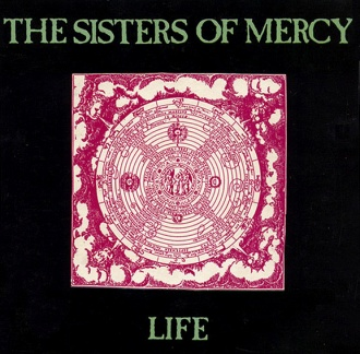 Life Sisterswiki Org The Sisters Of Mercy Fan Wiki